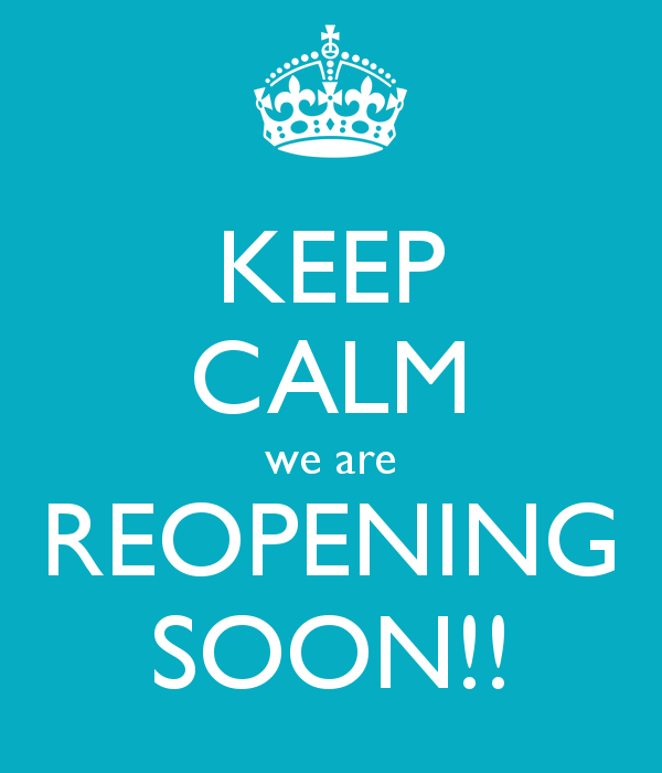keep-calm-we-are-reopening-soon
